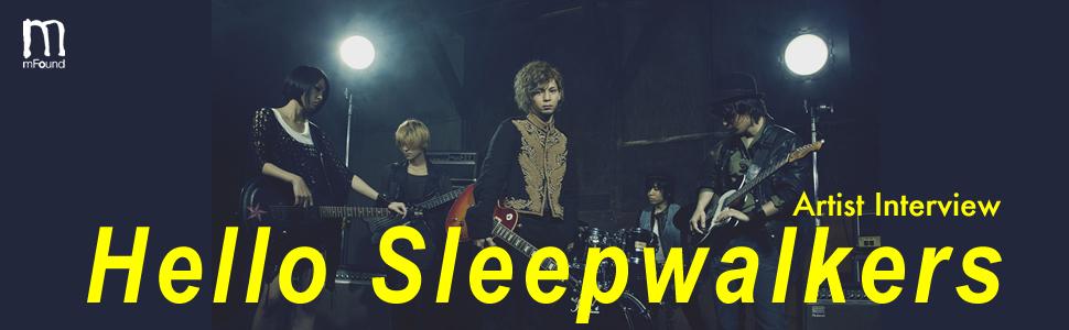 Hello Sleepwalkers『円盤飛来』インタビュー Page1