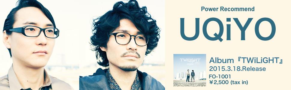 UQiYO『TWiLiGHT』インタビュー