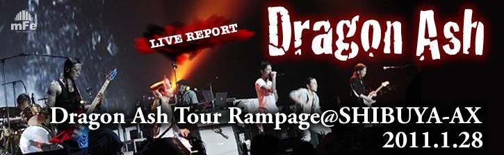 Dragon Ash「Dragon Ash Tour Rampage」@SHIBUYA-AX