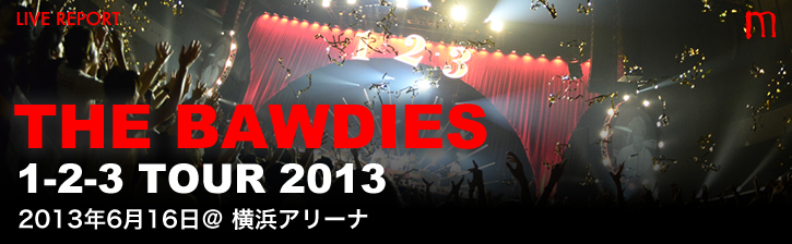 THE BAWDIES「1-2-3 TOUR 2013」
