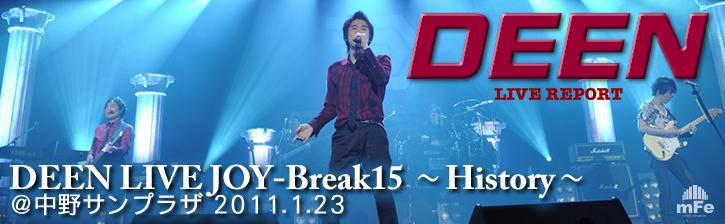 DEEN LIVE JOY-Break15 〜History〜 @中野サンプラザ 2011.1.23