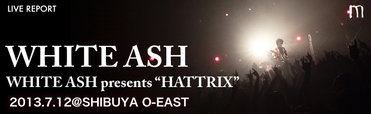 WHITE ASH presents「HATTRIX」