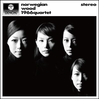 1966カルテット/ノルウェーの森~ザ・ビートルズ・クラシックス