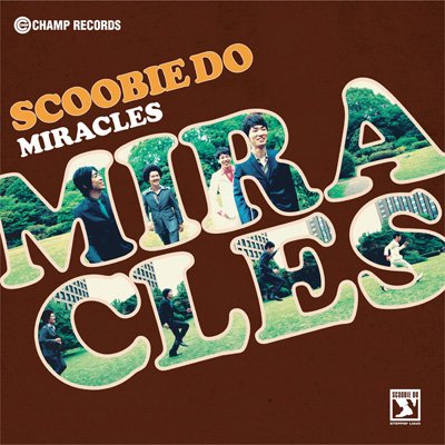 SCOOBIE DO「MIRACLES」