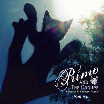 PRIMO & THE GROUPE「SUN E.P.」